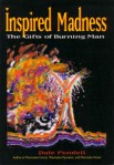Inspired Madness: The Gifts of Burning Man cover